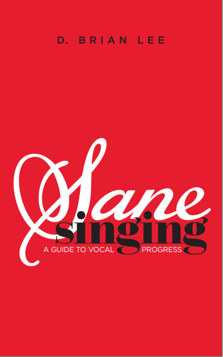 Excerpt from Sane Singing – Is the Voice an Instrument?